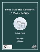 Tavern Tales - Mini Adventure #1: A Thief in the Night (5e)