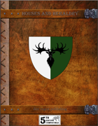 Houses and Heraldry