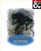 Races Revived: Slythe