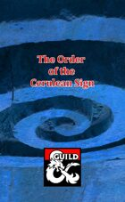 Background: The Order of the Cerulean Sign