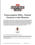 Conversations With... Faction Contacts in the Moonsea, vol. 1