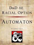 5e Race Option - Automaton