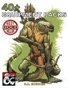 40+ Equipment Packs