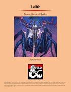 Lolth, Demon Queen of Spiders