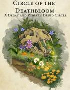 Druid Circle - Circle of the Deathbloom