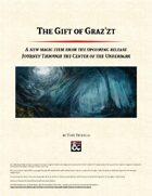 The Gift of Graz'zt