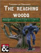 The Reaching Woods