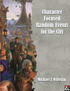 Character Focused Random Events for the City