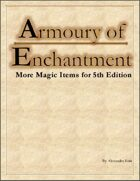 Armoury of Enchantment: New Magic Items for 5th Edition