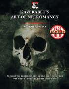 Necromancy Spells - Kazerabet's Art of Necromancy Volume I