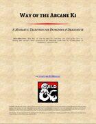 Way of the Arcane Ki