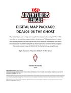 Digital Map Pack: DDAL04-06 The Ghost