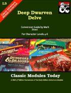 Classic Modules Today: L3 Deep Dwarven Delve (5e)