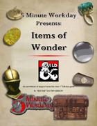 5MWD Presents: Items of Wonder