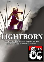 The Lightborn - New Race