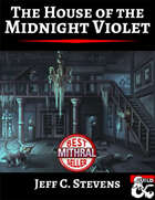 The House of the Midnight Violet