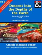 Classic Modules Today: D1-2 Descent into the Depths of the Earth (5e)