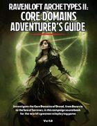 Ravenloft Archetypes II: Core Domains Adventurer's Guide