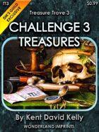 Treasure Trove 3 - Challenge 3 Treasures