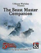 5MWD Presents: The Beast Master Companion