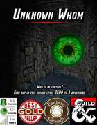 Adventure: Unknown Whom (Fantasy Grounds)