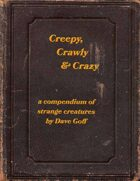 Creepy, Crawly & Crazy