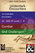 Underdark Encounters