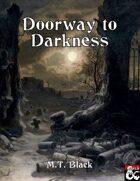 Doorway to Darkness - Adventure