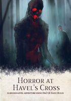Horror at Havel's Cross - A Basic Rules Adventure