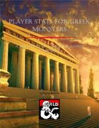 Player Stats for Greek Monsters
