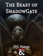 The Beast of ShadowGate