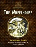 Adventure Seeds: The Wheelhouse Prison