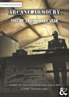 Arcane Armoury - Volume 2; Modern Gear