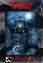Adventure: House of Horror