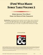 (Fun) Wild Magic Surge Table Vol. 2
