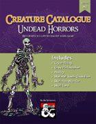 Creature Catalogue: Undead Horrors