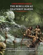 Christopher Grey's The Rebellion at Deathrot Marsh (Border Kingdoms Fallen 1.2)