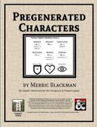 Pregenerated Characters (Season 5)