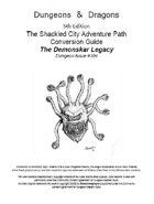 "D&D 5th ed. conversion Shackled City ""Demonscar Legacy"""