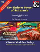 Classic Modules Today: U1 The Sinister Secret of Saltmarsh (5e)