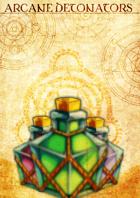 Arcane Detonators - An explosive magical item!