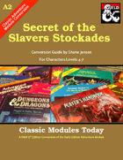 Classic Modules Today: A2 Secret of the Slavers Stockade (5E)
