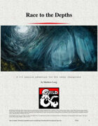 Race to the Depths