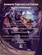 Journeys Through the Center of the Underdark - the Bundle!