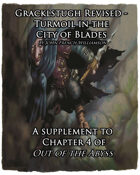 Gracklstugh Revised - Turmoil in the City of Blades