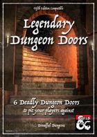 6 Legendary Dungeon Doors
