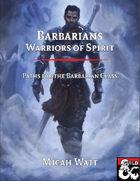 Barbarians - Warriors of Spirit