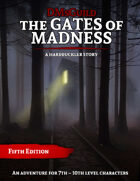 A Hardbuckler Story: The Gates of Madness