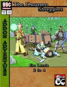 99 Cent Adventures - The Dwarven Stragglers - Addon Adventure