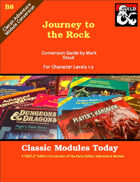 Classic Modules Today: B8 Journey to the Rock (5e)